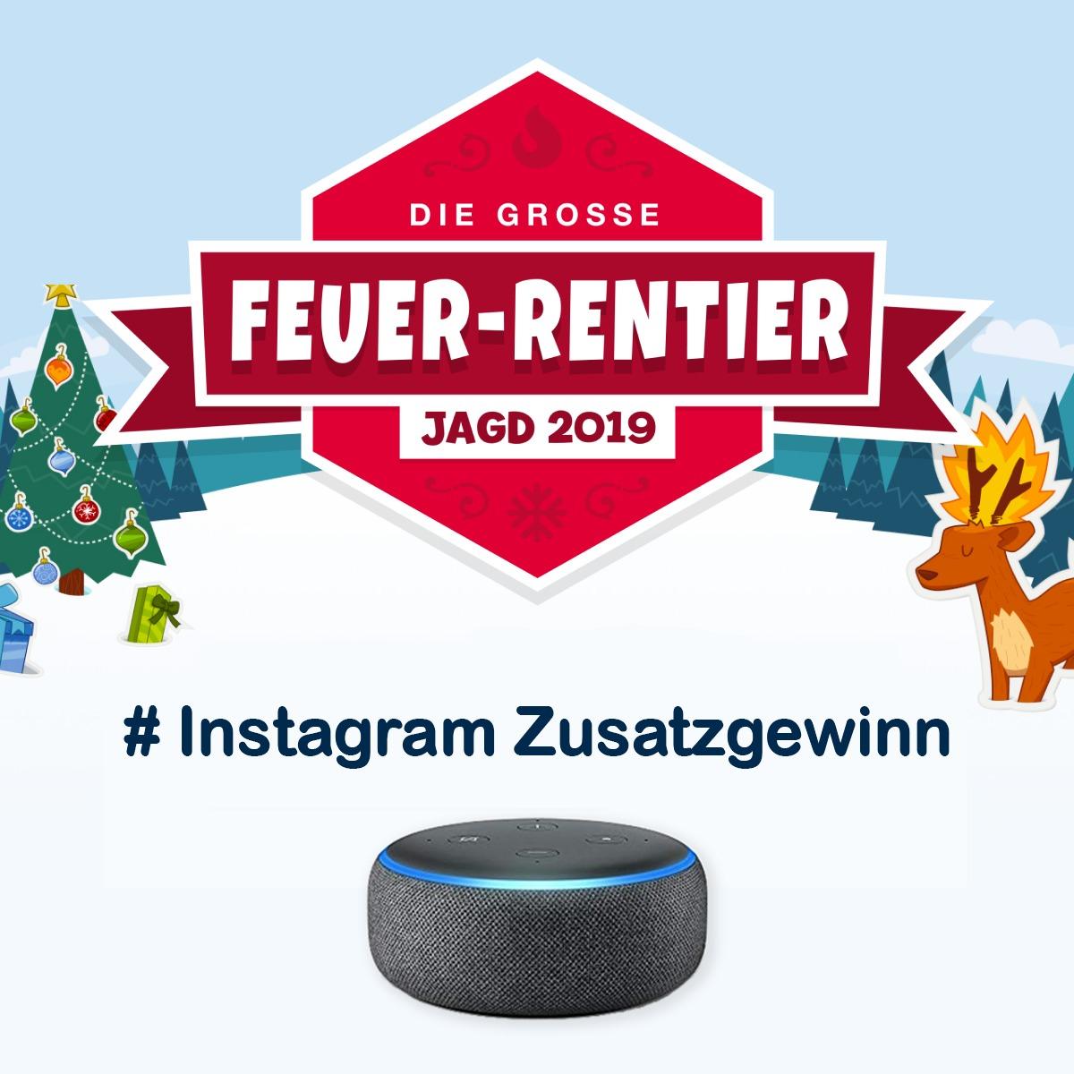 Weihnachtliche Feuer-Rentier-Jagd: Instagram Zusatzgewinn - 3 x Echo Dot Gen. 3