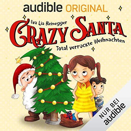 Kostenloses Hörspiel - Crazy Santa (Audible)