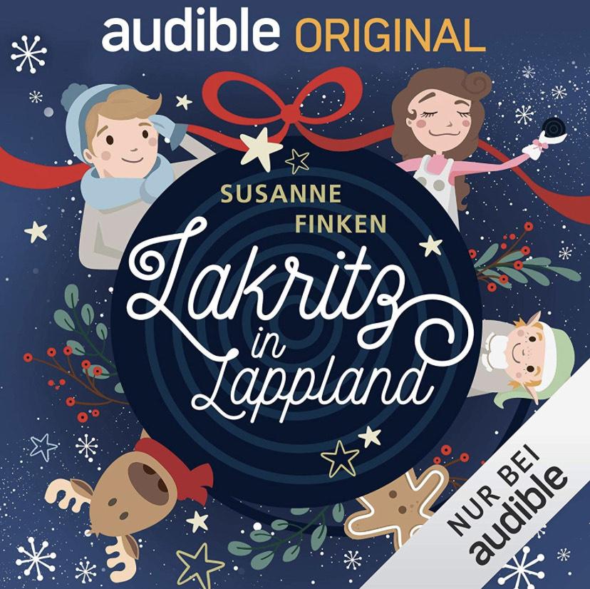 Kostenlos: Lakritz in Lappland: Ein Weihnachts-Hörspiel