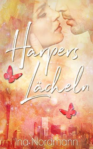 Harpers Lächeln von Ina Nordmann - kostenloses eBook (Liebesroman)