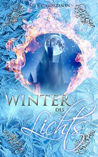 Winter des Lichts: Sommer-Winter Saga - kostenloses eBook (Fantasy, 245 Seiten)