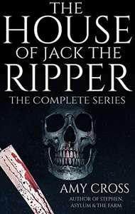 The House of Jack the Ripper: The Complete Series (English Edition) kostenlos