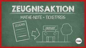 Cineplexx ZEUGNISAKTION MATHEMATIK NOTE= Ticket Preis