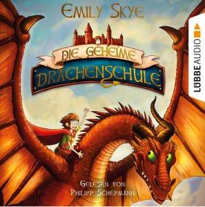 Die geheime Drachenschule - Hörbuch für Kinder kostenlos als Download