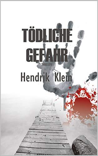 Tödliche Gefahr: Ein James Kolbeck Thriller als eBook kostenlos (401 Seiten)