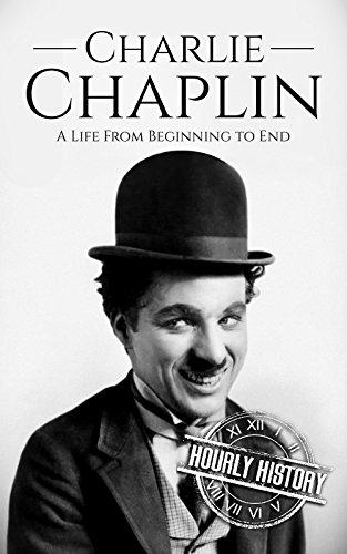 Charlie Chaplin: A Life From Beginning to End (eBook, Englisch)