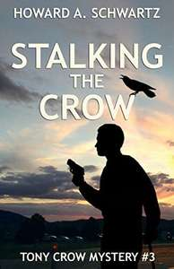 Stalking the Crow: Tony Crow private detective (English Edition)
