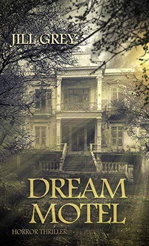 Dream Motel: Horror Thriller kostenloses eBook