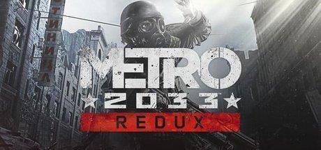 Metro 2033 Redux + Last Light Redux für Steam