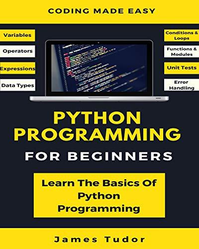 Python Programming For Beginners + Programming for Computations - Python + 5 Bücher Simula SpringerBriefs on Computing
