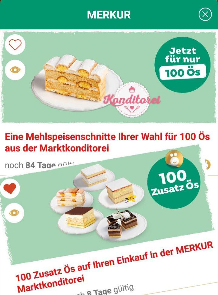 Gratis Mehlspeise bei Merkur OHNE Ös Abzug (mit JÖ Karte, 100 Ös und Zusatz-Ös-Coupon)