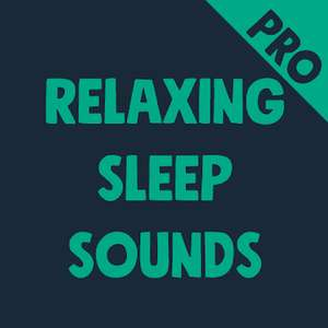 Relaxing Sleep Sounds PRO für Android