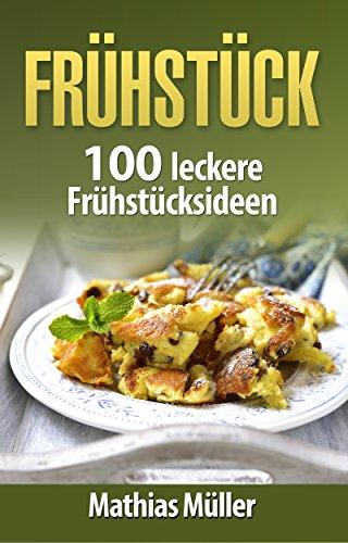 100 leckere Frühstücksrezepte mit dem Thermomix (eBook)