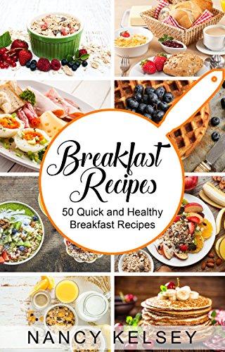50 Quick and Healthy Breakfast Recipes (eBook, Englisch)
