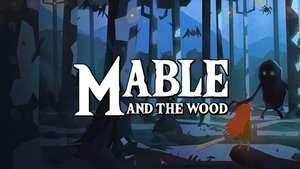 Mable & The Wood gratis bis 22.03.20 15 Uhr