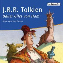 J. R. R. Tolkien - Der Bauer Giles von Ham (Hörbuch)