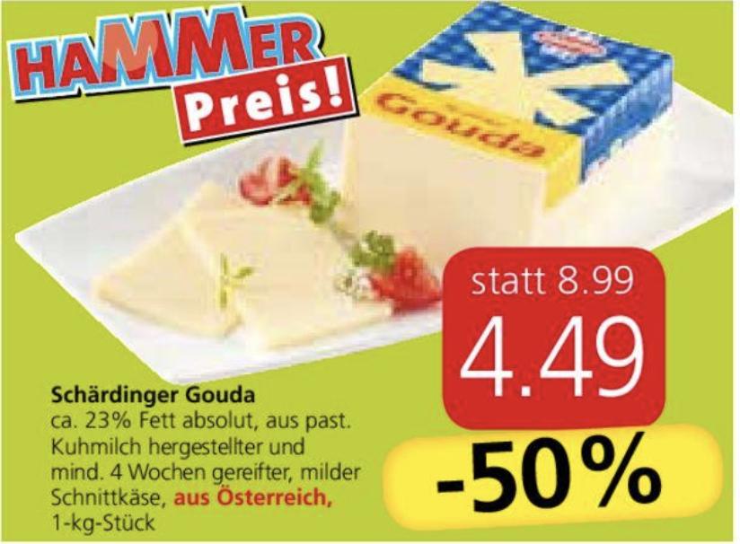 Für alle Käsefreunde 50% Nachlass für Gouda bei Spar