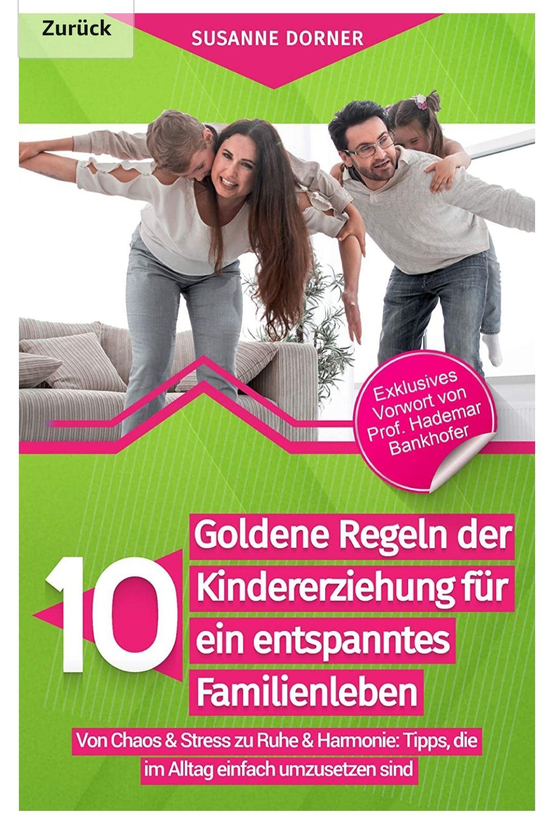 Ebook - 10 goldene Regeln der Kindererziehung für ein entspanntes Familienleben