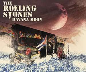 The Rolling Stones: Havanna Moon