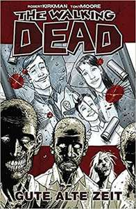 The Walking Dead 01: Gute alte Zeit E-Book