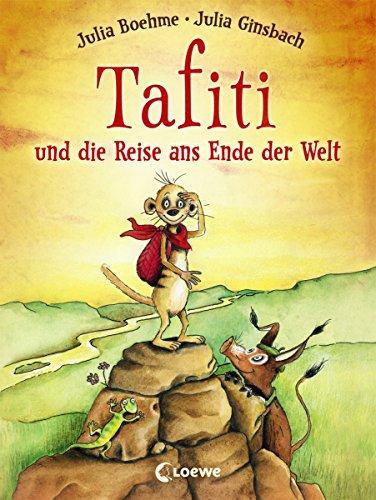 """Gratis eBook: """"Tafiti und die Reise ans Ende der Welt"""""""