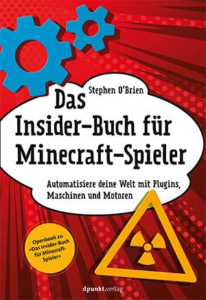 Openbooks (PDF) für Kinder - Das Insider-Buch für Minecraft-Spieler + Bauen, erleben, begreifen: Technikgeschichte mit fischertechnik