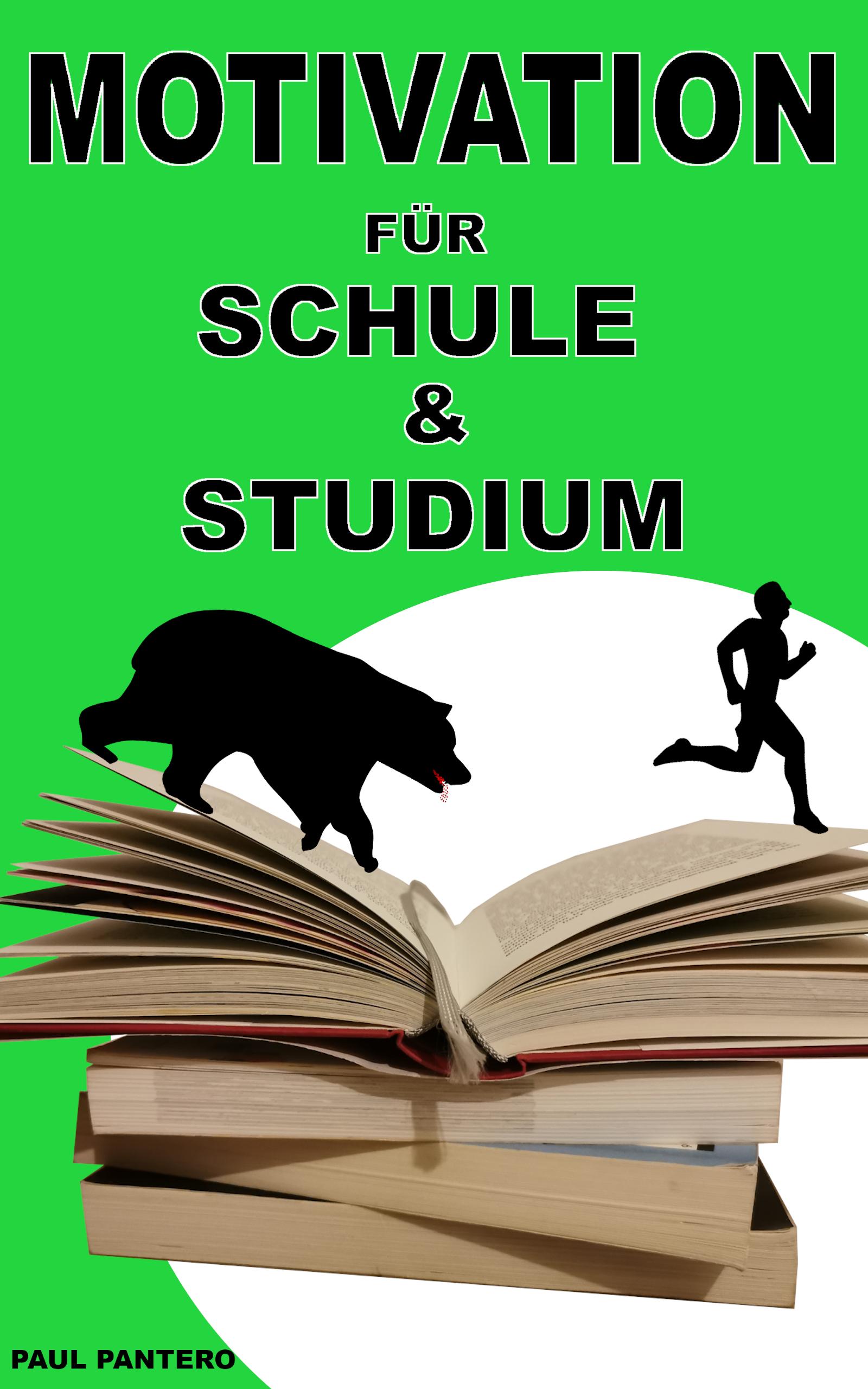 Kostenloses ebook, Motivation für Schule & Studium!