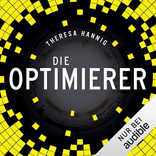 Die Optimierer [kostenlos] - Hörbuch - Audible