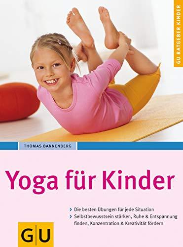 Yoga für Kinder (GU Ratgeber Kinder) - (Kindle Ausgabe)
