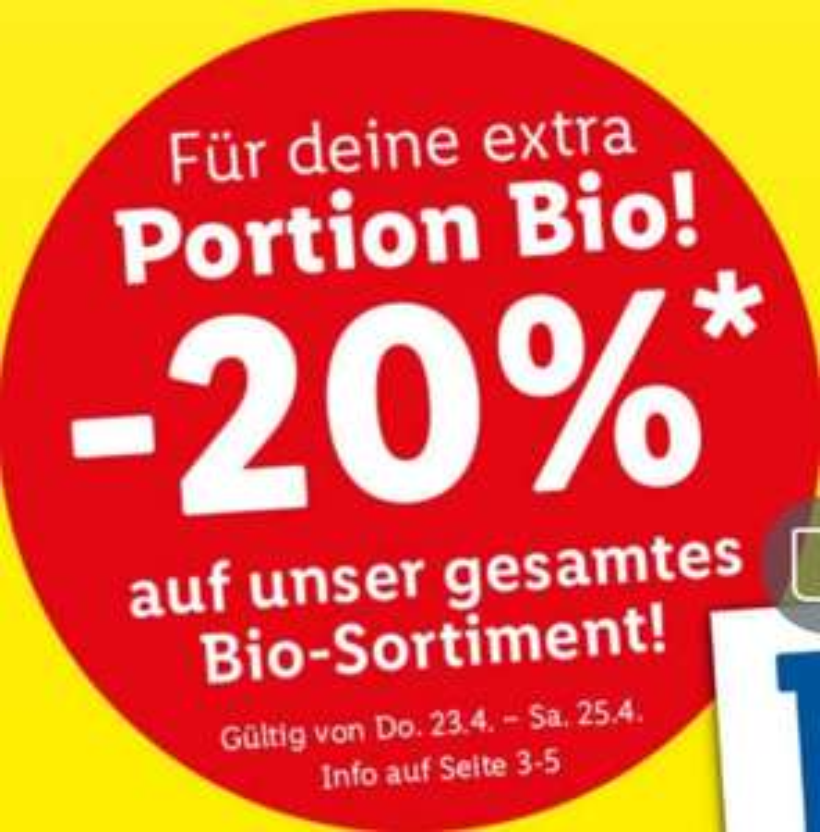 Lidl: - 20% auf das Bio Sortiment ausgenommen bereits reduzierte Ware