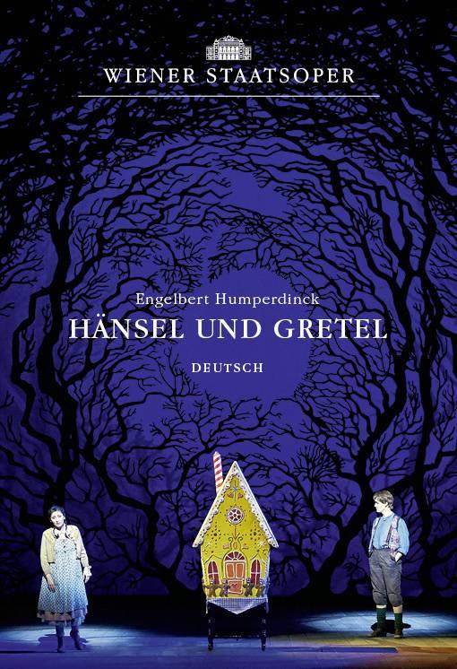 """Oper """"Hänsel und Gretel"""" aus der Wiener Staatsoper am 26.04. ab 19:00"""