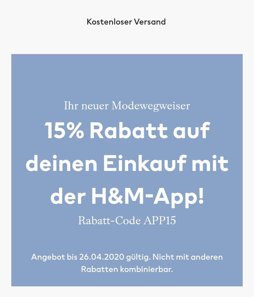 [H&M App] 15% Rabatt auf alles und gratis Versand und Rücksendung