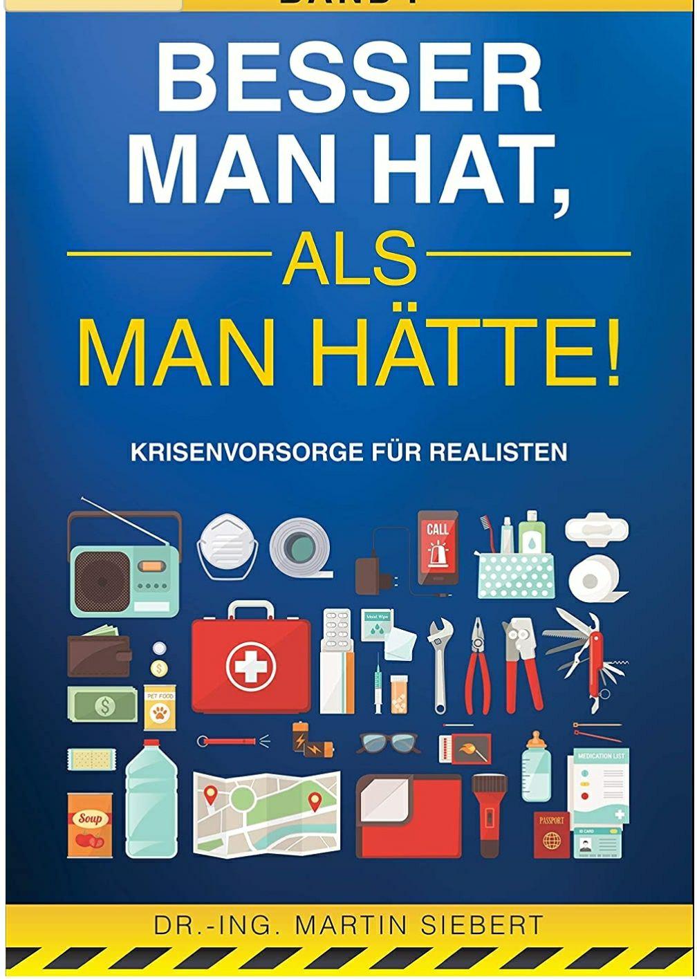 """Kindle E-Book """"Besser man hat, als man hätte"""" Krisenvorsorge"""