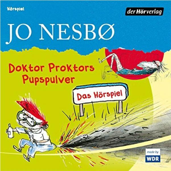 Hörspiel für Junge und Junggebliebene:Doktor Proktors Pupspulver