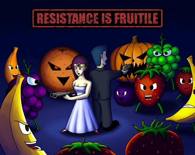 Resistance is Fruitile (PC) gratis auf itch.io