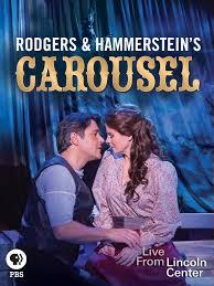 Musical -=Rodgers and Hammerstein's Carousel=- Live from Lincoln Center (Aufzeichnug bis 8. September gratis ansehen)