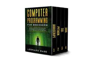 [Kindle] Computer Programming For Beginners: 4 Books in 1 (JavaScript, Python, SQL & Java)