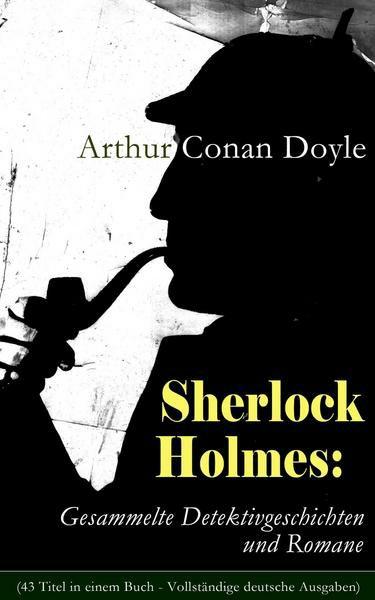 [Thalia/Amazon] Gratis EBook: Sherlock Holmes: Gesammelte Detektivgeschichten und Romane