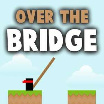 Over The Bridge PRO (Android) gratis im Google PlayStore -ohne Werbung/ohne InApp-Käufe-