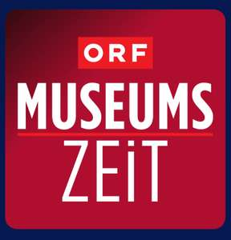 """ORF-MUSEUMSZEIT 1+1 gratis Eintritt mit Kennwort """"ORF-Museumszeit"""" in teilnehmenden Museen in Österreich"""