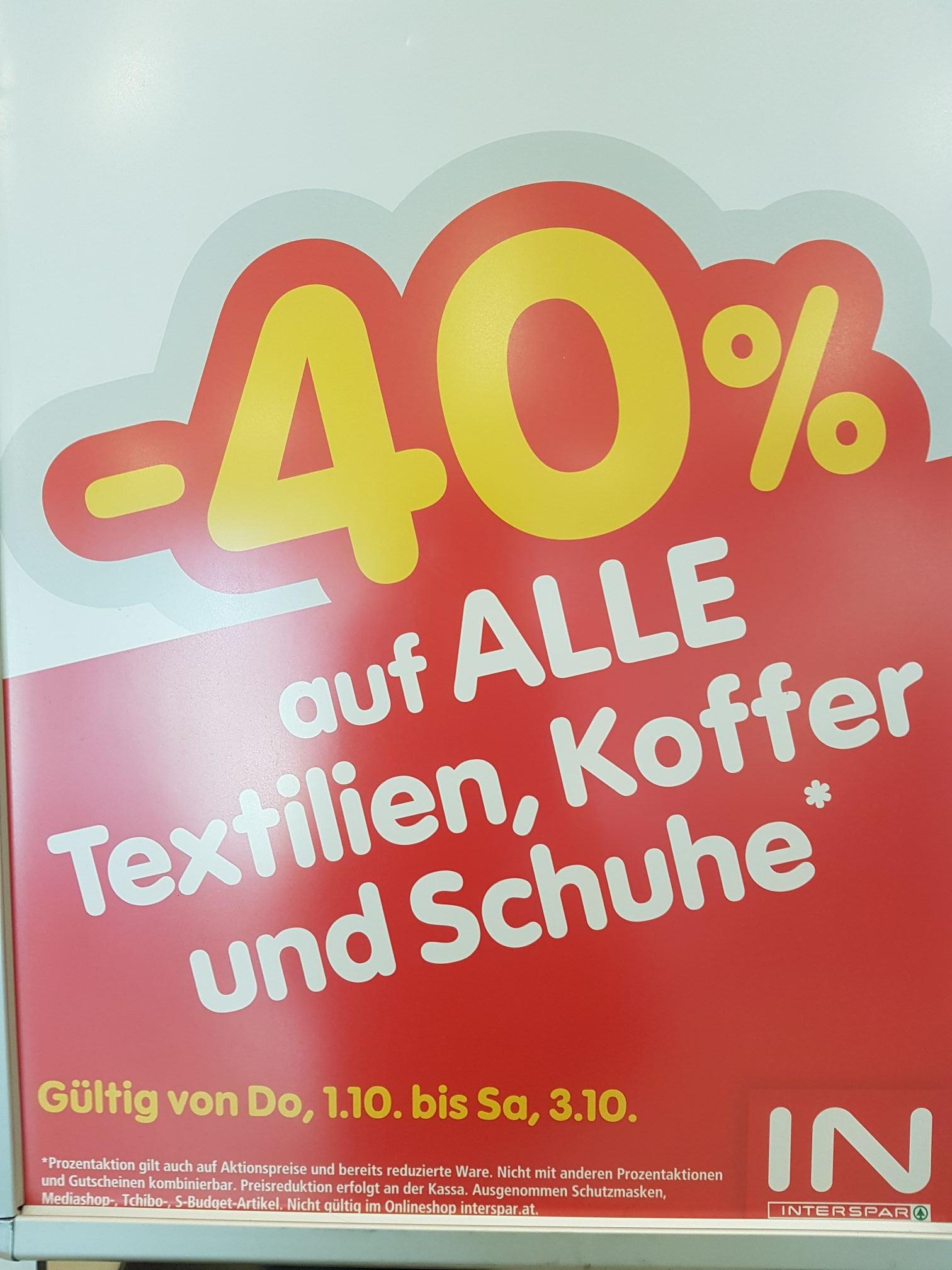 Interspar-40% auf ALLE Textilien Koffer und Schuhe