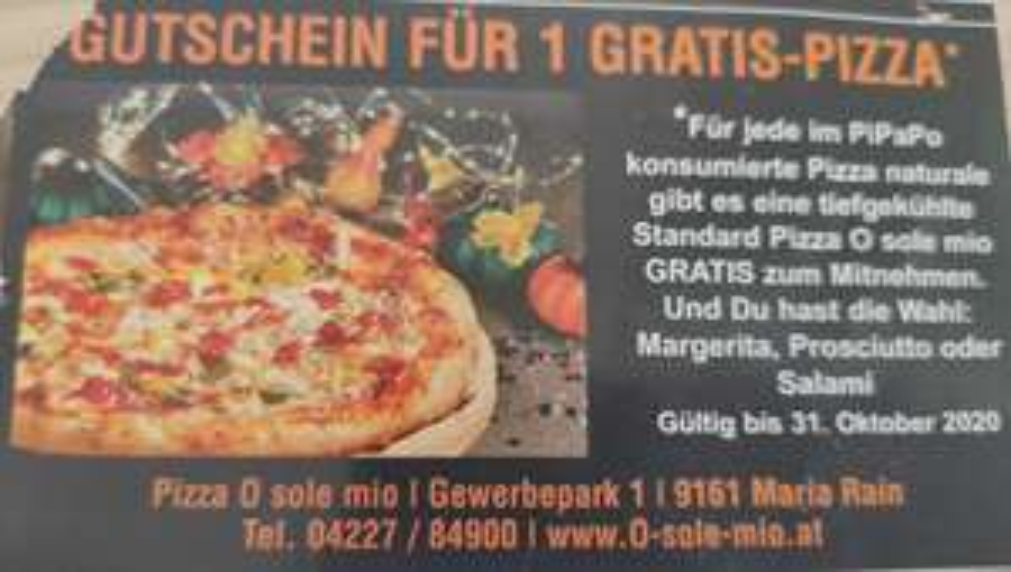Graz/Maria Rain: nach Pizza-Schmaus noch gratis TK Mitnehm-Pizza