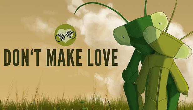 Don't Make Love kostenlos bei Steam
