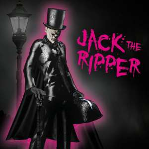 JACK THE RIPPER A city-wide murder mystery adventure...