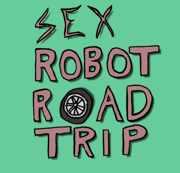 """Sex Robot Road Trip"" (Windows / MAC / Linux PC) gratis auf itch.io"