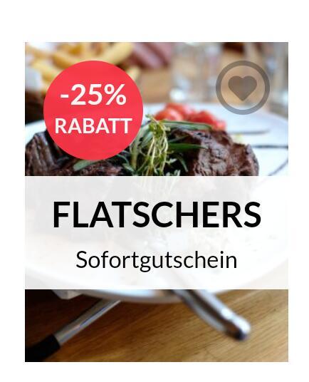 bei Restaurantgutscheine Wien bis zu - 25% Rabatt z.B. Flatschers