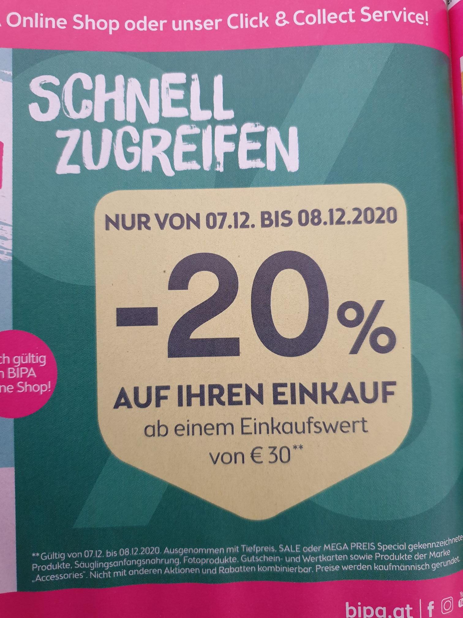 -20% auf den gesamten Einkauf bei Bipa, auch im Onlineshop ab 30€ Einkaufswert.. NUR am 07.12. und 08.12.
