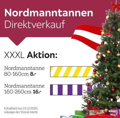 @XXXLutz Nordmanntannen aus Österreich 80-160cm für 8€/ 160cm-260cm für 16€