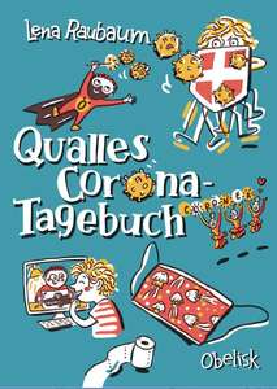 "GRATIS Kinderbuch + gratis Versand - ""Qualles Corona-Tagebuch"" von Lena Raubaum"