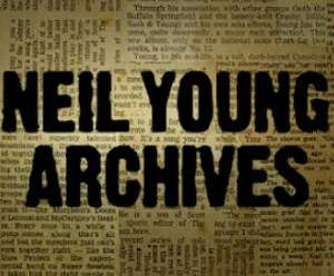 Neil Young Archive gratis Stream aller Songs und aller Videos auf neilyoungarchives.com
